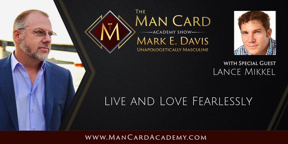 Live and Love Fearlessly with Lance Mikkel