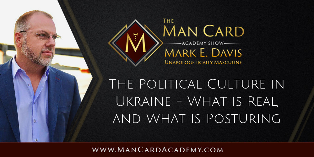 The Political Culture in Ukraine – What is Real, and What is Posturing